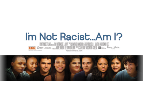 Film Screening – I'm Not Racist, Am I?